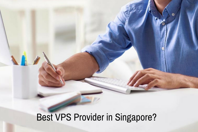 Choosing Best VPS Provider in Singapore: Surefire STRATEGY!