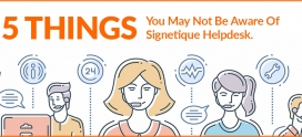 5 Things You May Not Be Aware Of Signetique Helpdesk